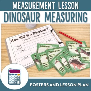 How Big is a Dinosaur? Measurement or Length Lesson Plan and Posters