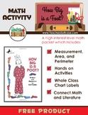 How Big is a Foot?  Measurement, Area, Perimeter, and Math Literature