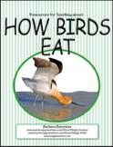How Birds Eat: Beak Activities, Presentation, Worksheets, Assessments, Web Page
