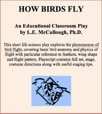 How Birds Fly - A Life Science Play