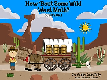 How 'Bout Some Wild West Math CCSS 2.OA.1