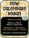 How Calendars Began: Print-and Go~ Read, Review, and Apply Timeline Skills