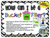 How Can I Be A Bucket Filler? Classroom Rules
