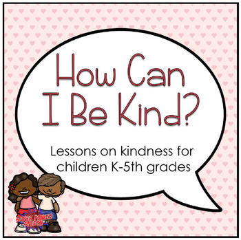 How Can I Be Kind?
