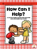 How Can I Help?  (A Sight Word Emergent Reader and Teacher Lap Book)