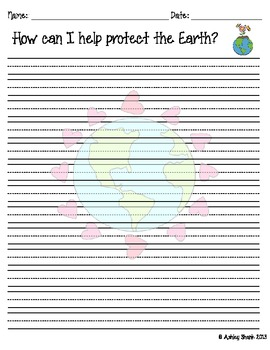 How Can I Help Protect the Earth? Writing Prompt, Organizer, & Writing Paper