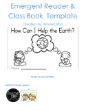 How Can I Help the Earth? - Emergent Reader - Class Book template