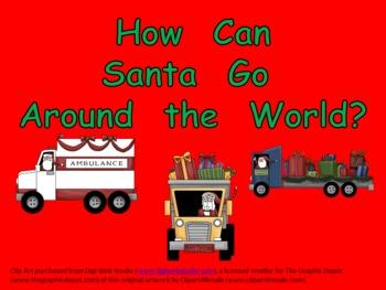 How Can Santa Go- Christmas Kindergarten Shared Reading PowerPoint