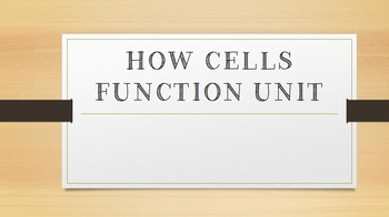 How Cells Function