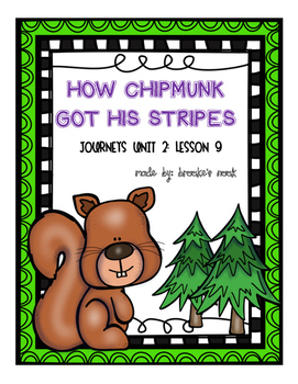 How Chipmunk Got His Stripes Journeys 2nd Grade Unit 2 Lesson 9