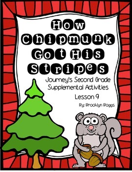 How Chipmunk Got His Stripes Journey's Activities - Second