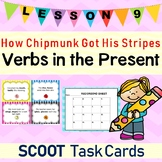 How Chipmunk Got His Stripes (Journeys L.9, 2nd Grade) PRESENT VERBS Task Cards