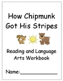 How Chipmunk Got His Stripes ~ Language Arts Workbook ~ 2nd Grade ~ HMH Journeys