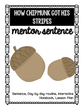 How Chipmunk Got His Stripes Mentor Sentence