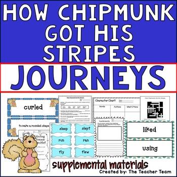 How Chipmunk Got His Stripes Journeys Second Graden Supple
