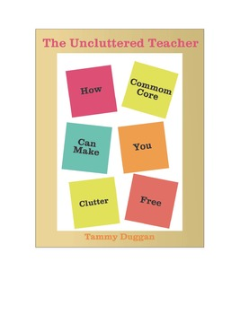 How Common Core Can Make You Clutter Free