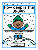 How Deep is the Snow?  Non-standard measurement Freebie!
