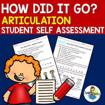 How Did It Go? ARTICULATION Activities for Self-Assessment