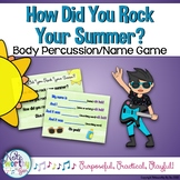 How Did You Rock Your Summer? Back-to-School Name Game