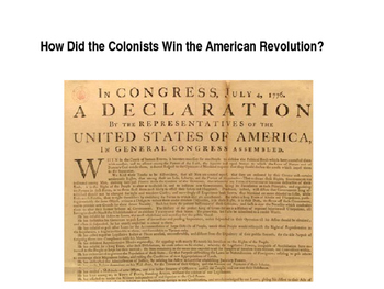 How Did the Colonists Win the American Revolution?