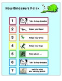 How Dinosaurs Relax- Teaching students how to relax