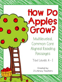 How Do Apples Grow: CCSS Aligned Leveled Reading Passages