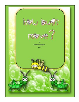 How Do Bugs Move? Bug Theme Emergent Reader
