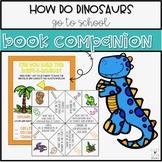 How Do Dinosaurs Go To School - Back to School Activities