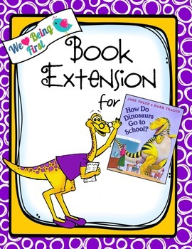 How Do Dinosaurs Go To School?:    Back to School Book Ext
