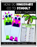 How Do Dinosaurs Go to School? - Book Companion