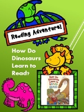 How Do Dinosaurs Learn to Read? Reading Adventure