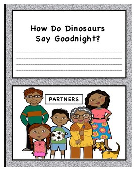 How Do Dinosaurs Say Good Night Parent Notes