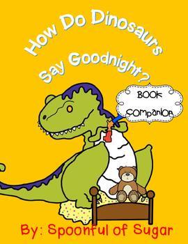How Do Dinosaurs Say Goodnight? Story Companion