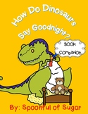 How Do Dinosaurs Say Goodnight? Story Companion
