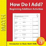 How Do I Add? Beginning Addition Activities