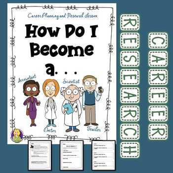 How Do I Become A. . . Career Research and Planning