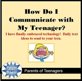 How Do I Communicate With My Teenager?