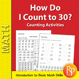 How Do I Count to 30? Counting Activities