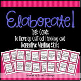 Elaboration {Writing Task Cards}