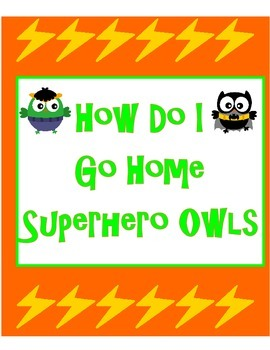How Do I Go Home Superhero Owls