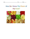 How Do I Know The Flavor Of My Food? An Inquiry into Your Sense of Smell