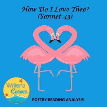 How Do I Love Thee? (Sonnet 43) Poetry Reading Analysis, Test Assessment, Sub