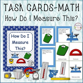 TASK CARDS-MATH How Do I Measure This?