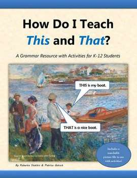 How Do I Teach This and That? A Grammar Resource with Acti