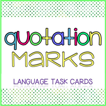 Quotation Marks {Dialogue, Irony, and Quotations}