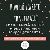 How Do I Write That Email? Emailing Templates for Middle &