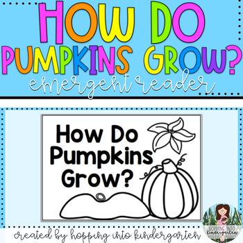 How Do Pumpkins Grow? Easy Reader