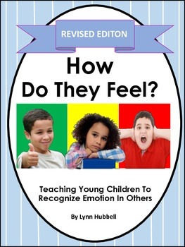 How Do They Feel? Teaching Young Children to Recognize Emotion in Others