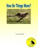 How Do Things Move - Science Info Txt Leveled Reading Passage Set