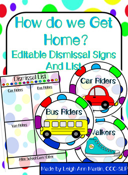 How Do We Get Home? Transportation Dismissal Signs and List